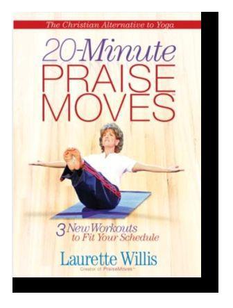 Downloadable MP4s 20-Minute PraiseMoves w/eBook featuring Laurette Willis