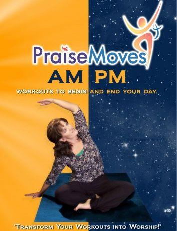 AM-PM PraiseMoves Downloadable MP4s