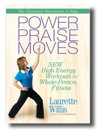 Downloadable MP4s Power PraiseMoves w/eBook featuring Laurette Willis